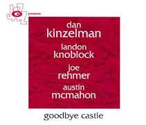 Dan Kinzelman Quartet – Goodbye Castle