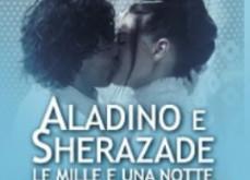 Aladino E Sherazade – Le Mille E Una Notte