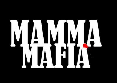 Mamma Mafia
