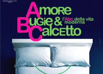 Amore, Bugie E Calcetto – L'abc Della Vita Moderna